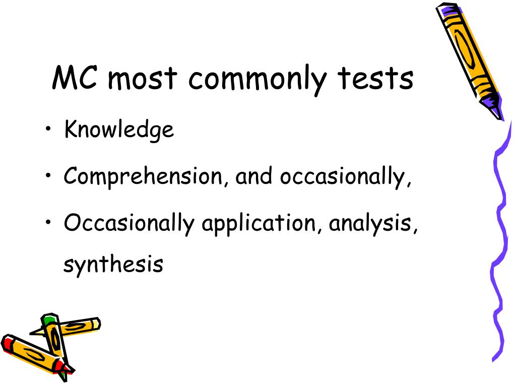 MC most commonly tests