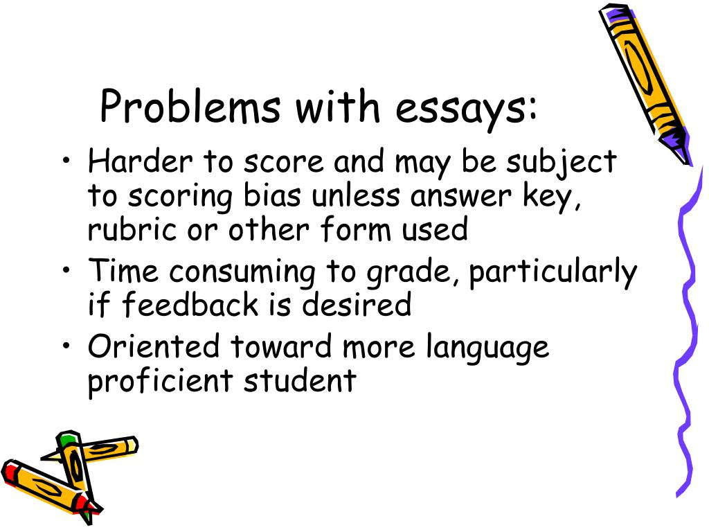 Problems with essays: