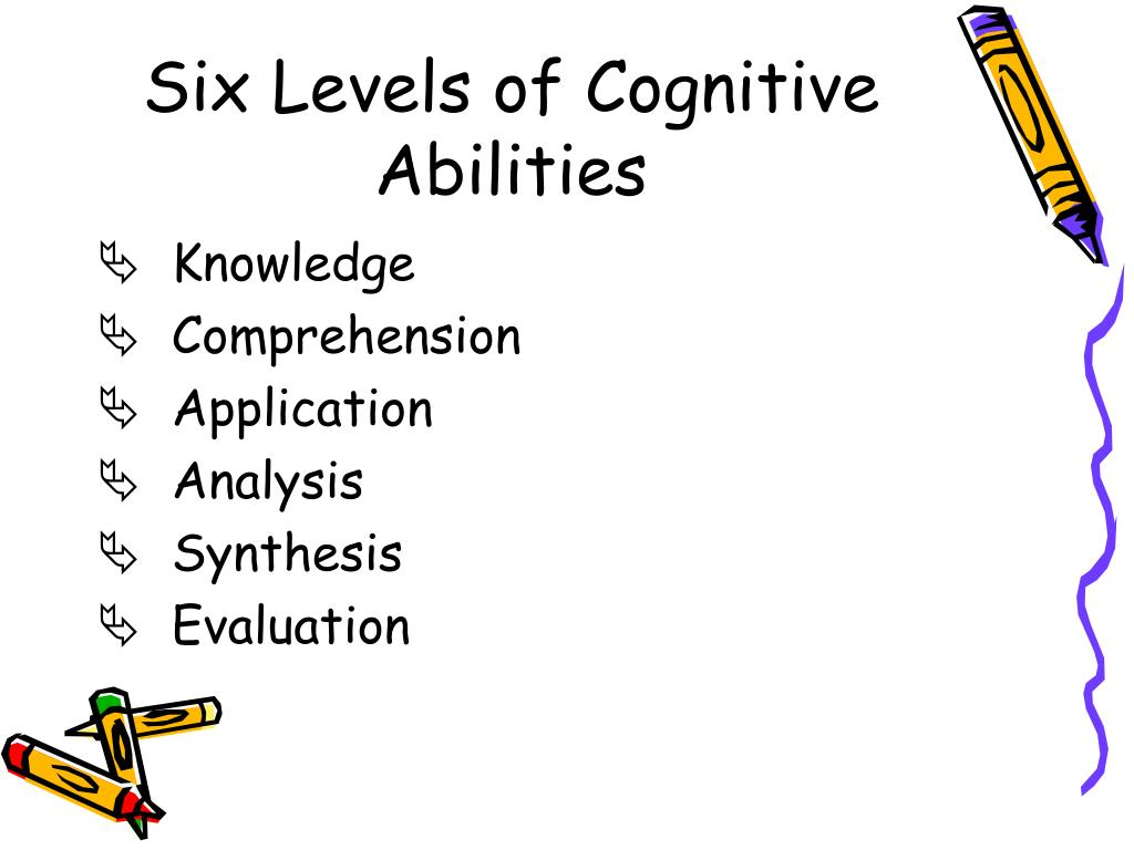 Six Levels of Cognitive Abilities