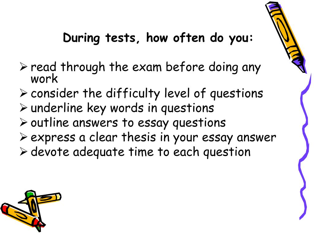 During tests, how often do you: