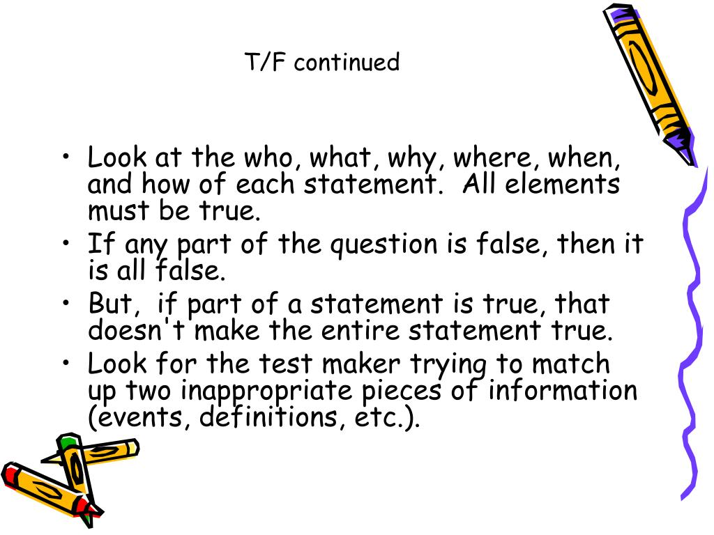 T/F continued