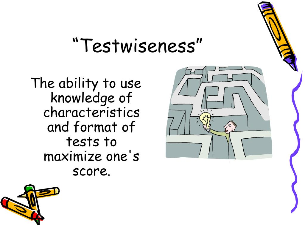 """Testwiseness"""