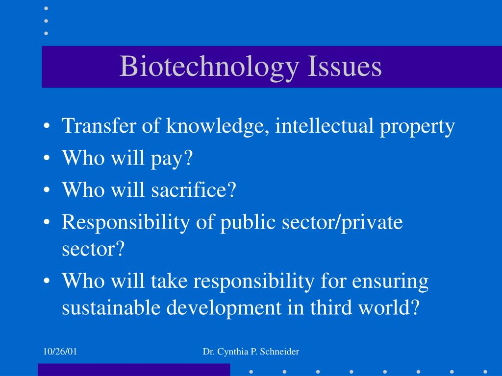 Biotechnology Issues