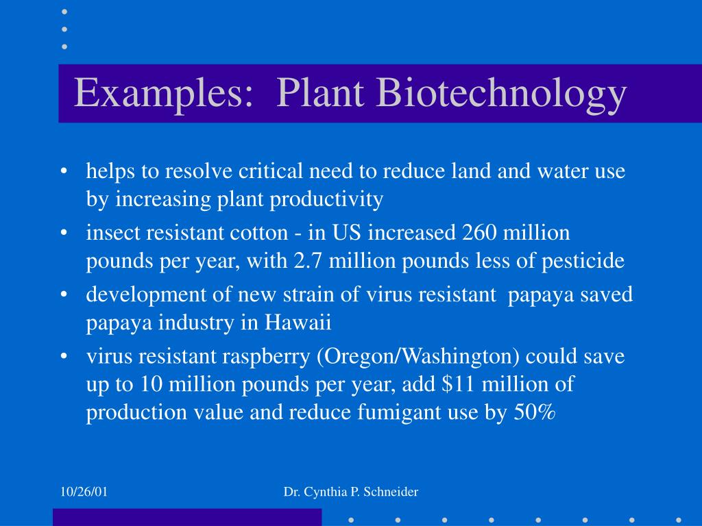 Examples:  Plant Biotechnology