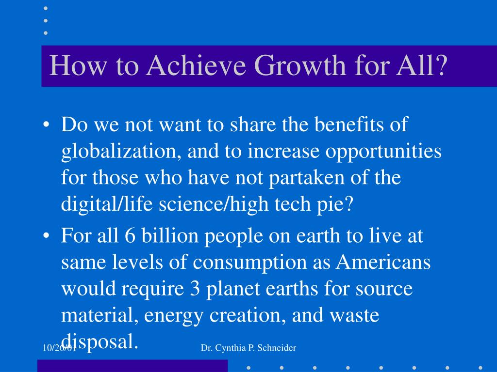 How to Achieve Growth for All?