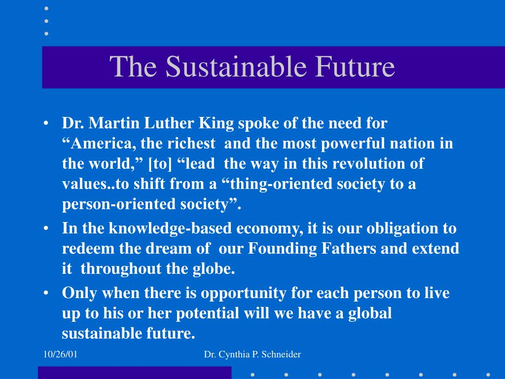 The Sustainable Future