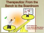 therapeutics from the bench to the boardroom