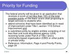 priority for funding