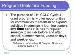 program goals and funding