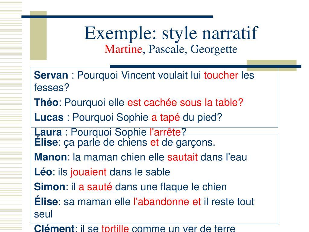 Exemple: style narratif