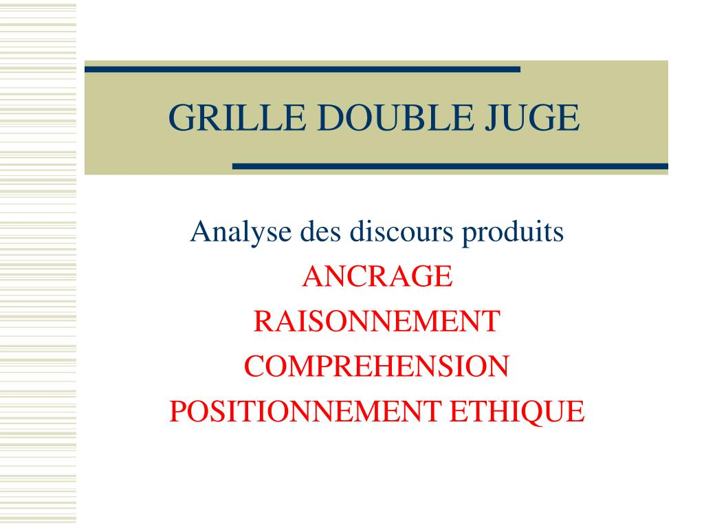 GRILLE DOUBLE JUGE