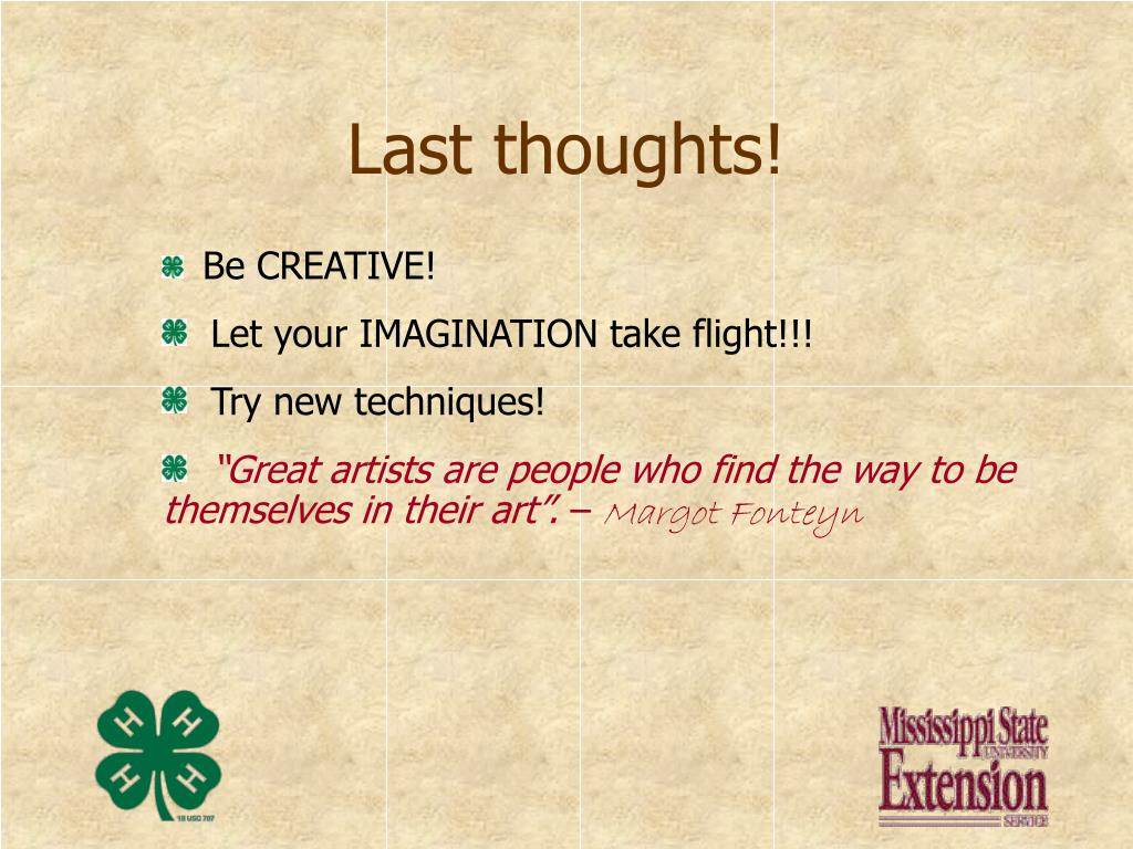 Last thoughts!