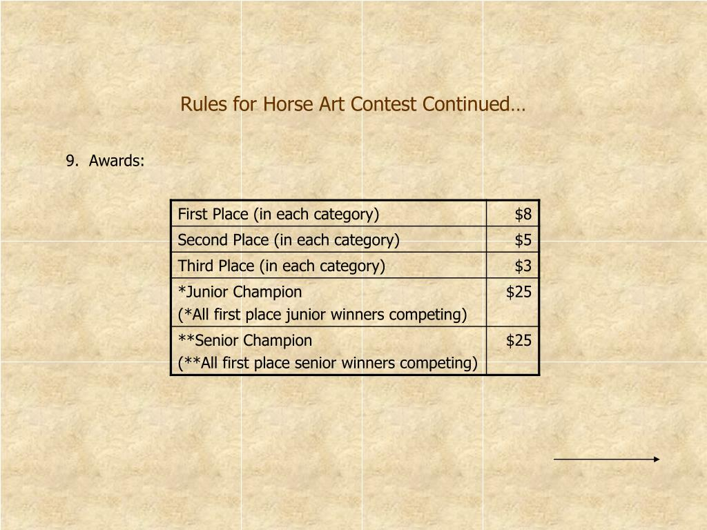 Rules for Horse Art Contest Continued…
