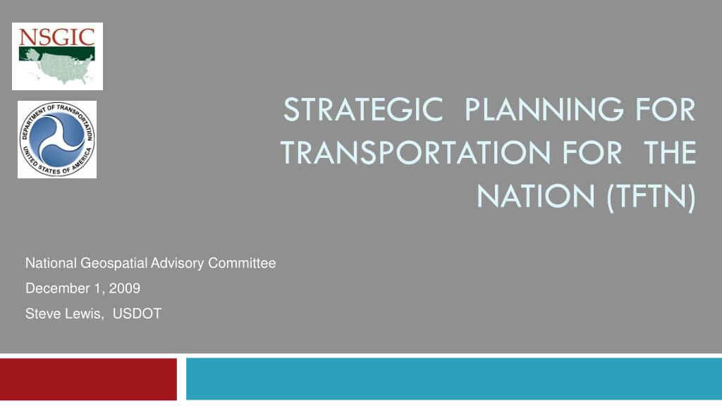 strategic planning for transportation for the nation tftn