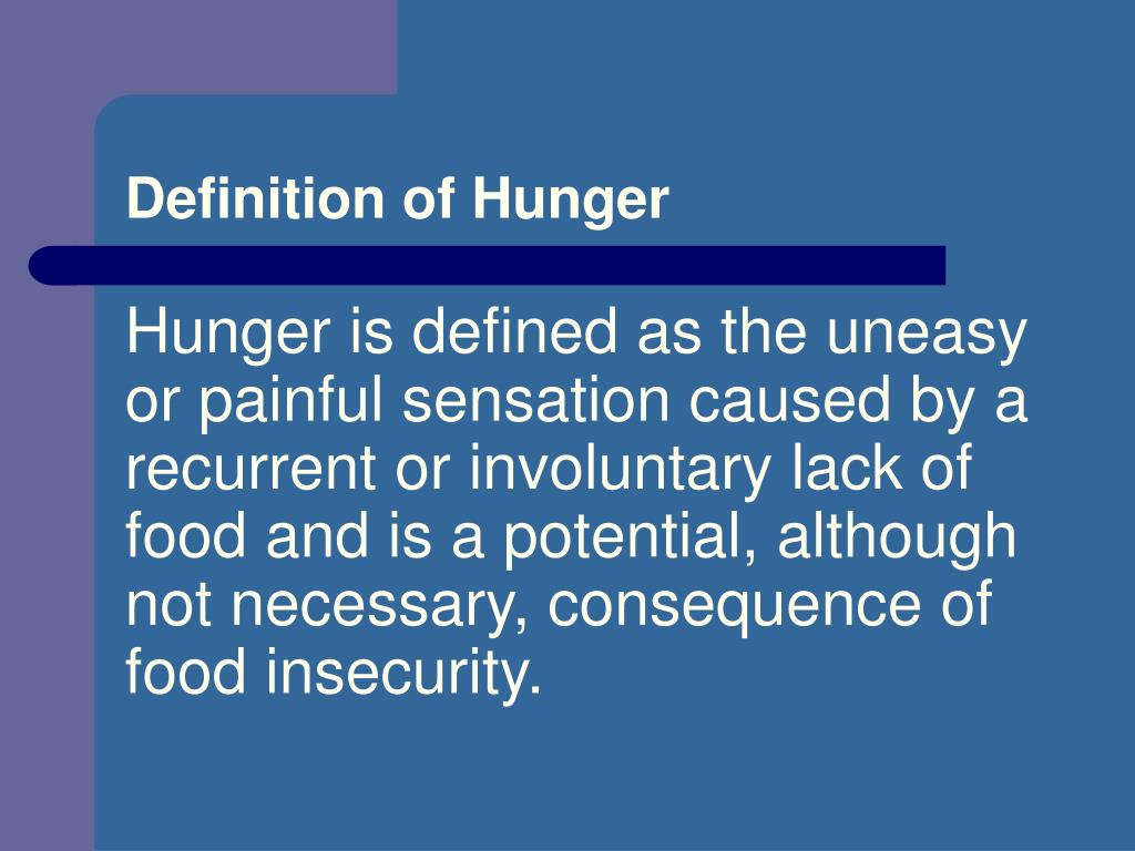 Definition of Hunger