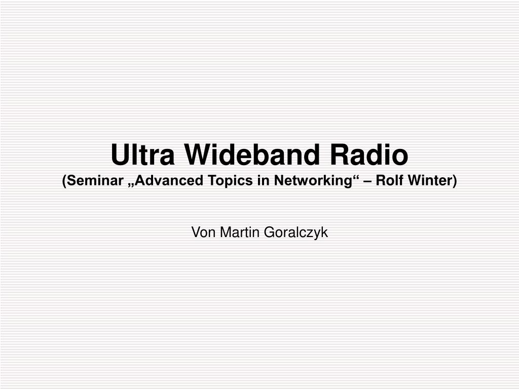 Ultra Wideband Radio