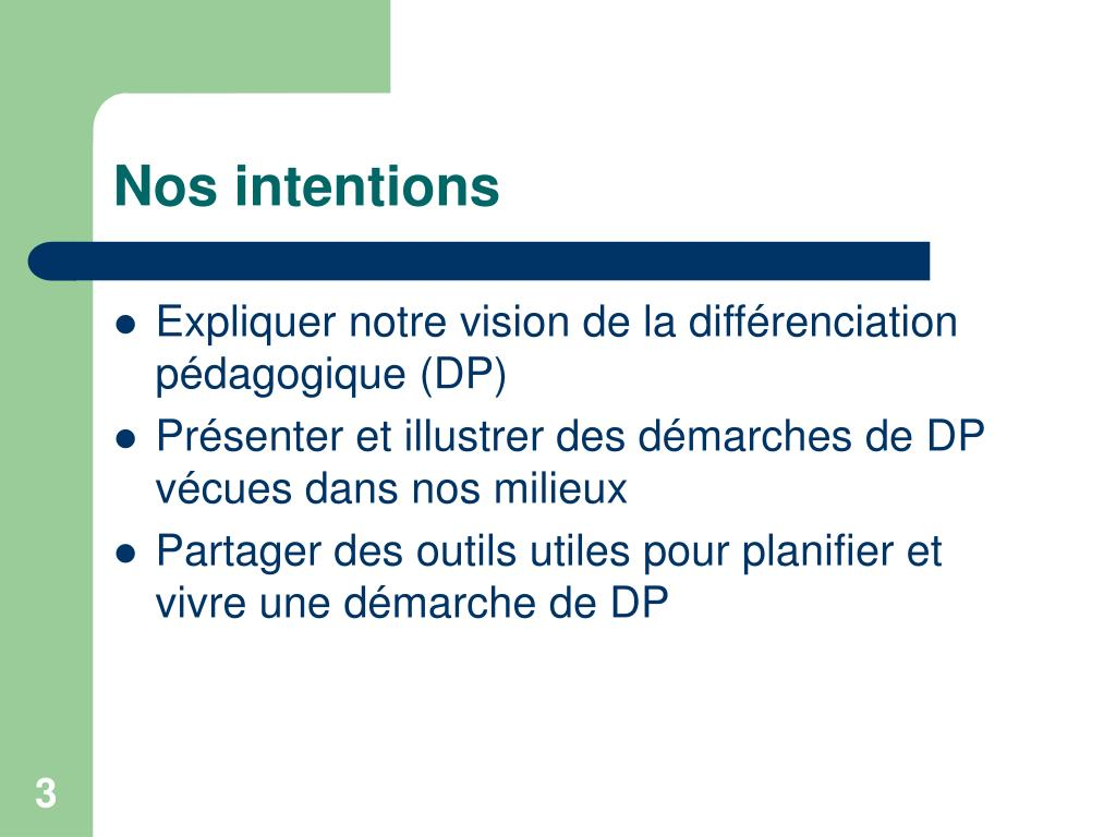 Nos intentions