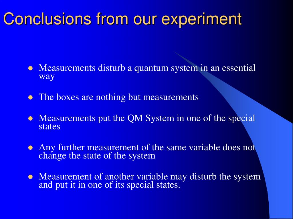 Conclusions from our experiment
