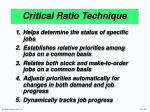 critical ratio technique