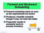 forward and backward scheduling