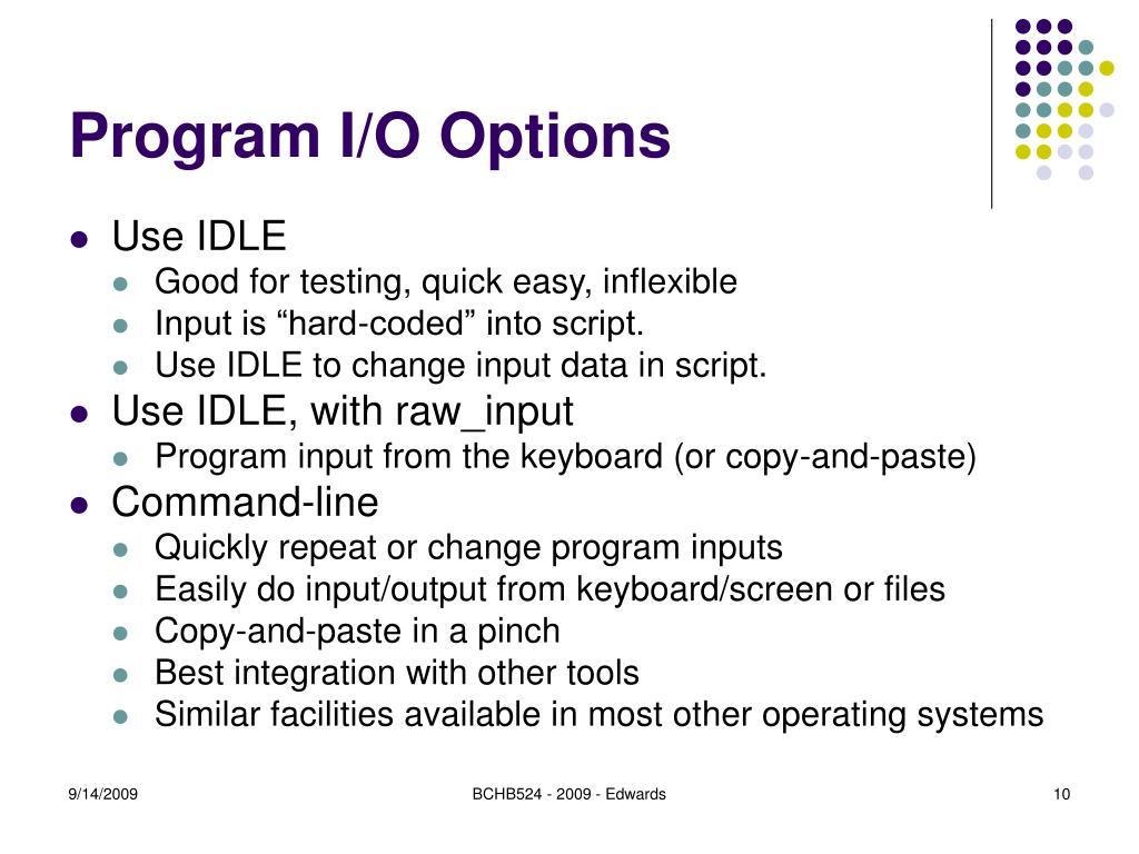 Program I/O Options
