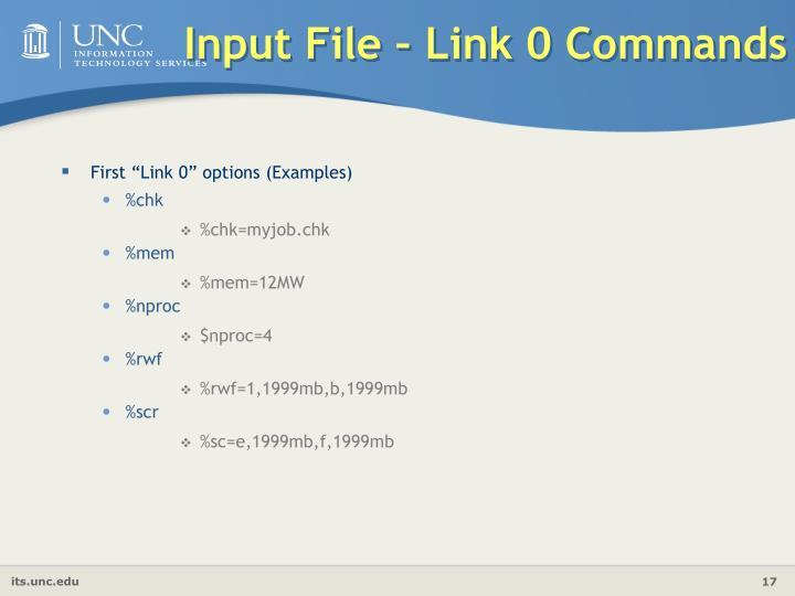Input File – Link 0 Commands