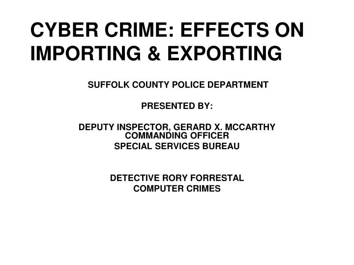 Ppt cyber crime effects on importing amp exporting powerpoint cyber crime effects on importing exporting sciox Images