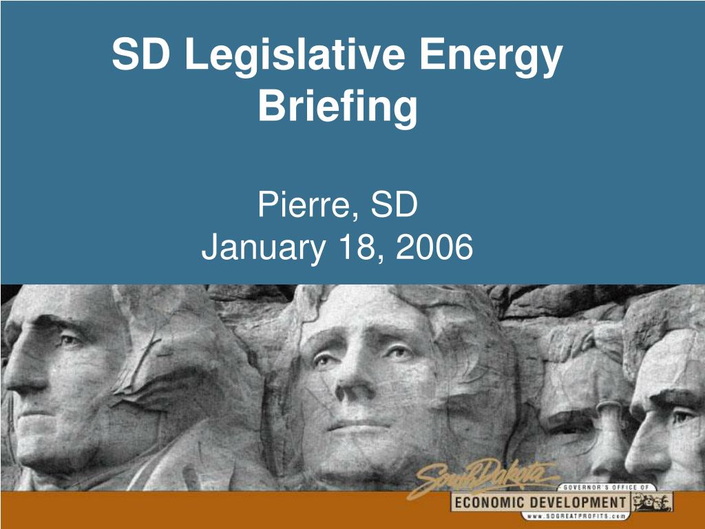 SD Legislative Energy Briefing