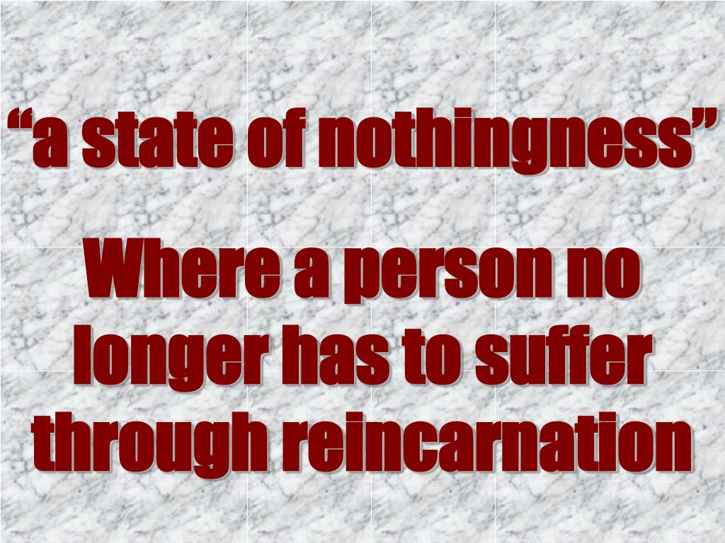 """a state of nothingness"""