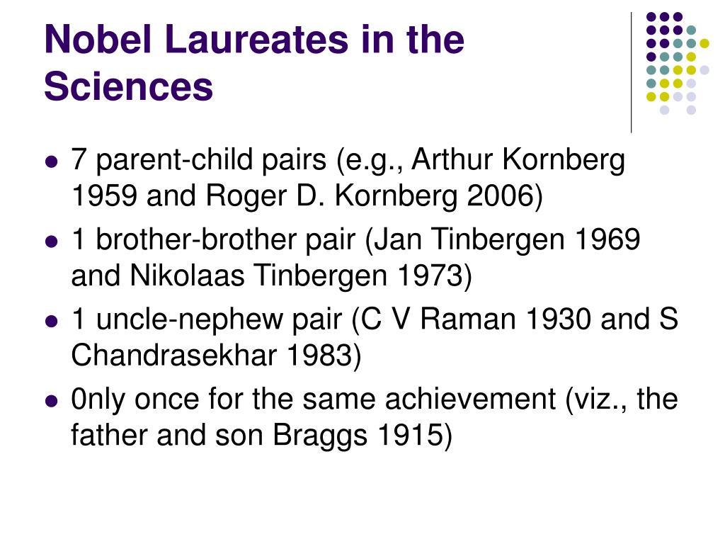 Nobel Laureates in the Sciences