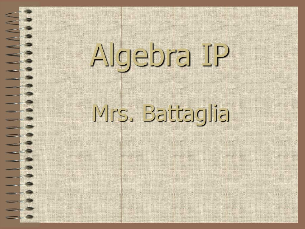 algebra ip l.
