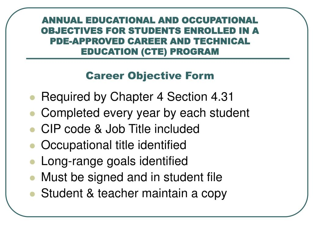 ANNUAL EDUCATIONAL AND OCCUPATIONAL OBJECTIVES FOR STUDENTS ENROLLED IN A