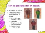 how to get stated for an edition