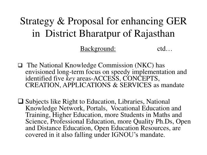 Strategy proposal for enhancing ger in district bharatpur of rajasthan3