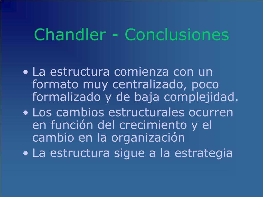 Chandler - Conclusion