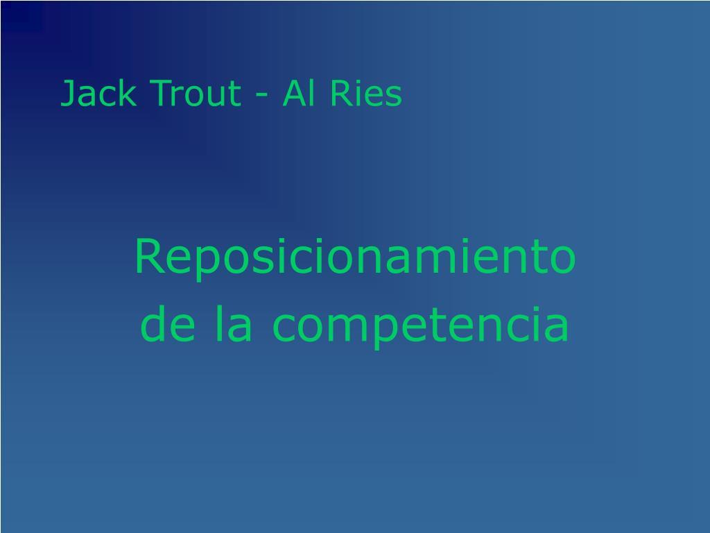 Jack Trout - Al Ries