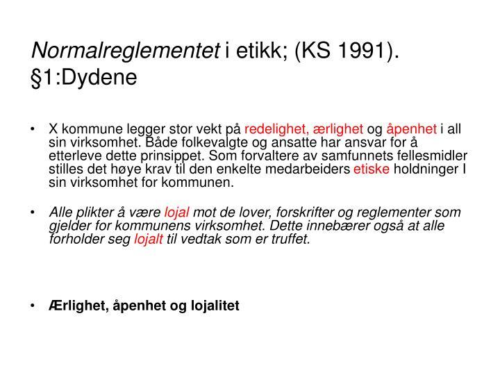 Normalreglementet i etikk ks 1991 1 dydene