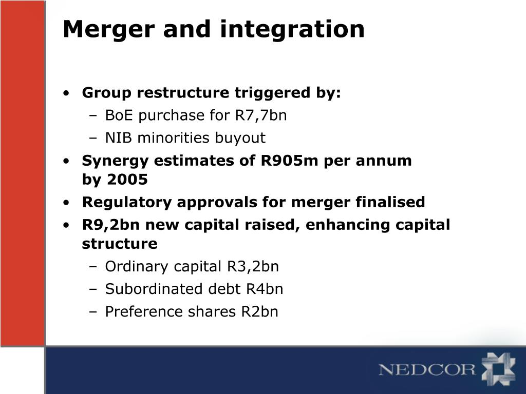 Merger and integration