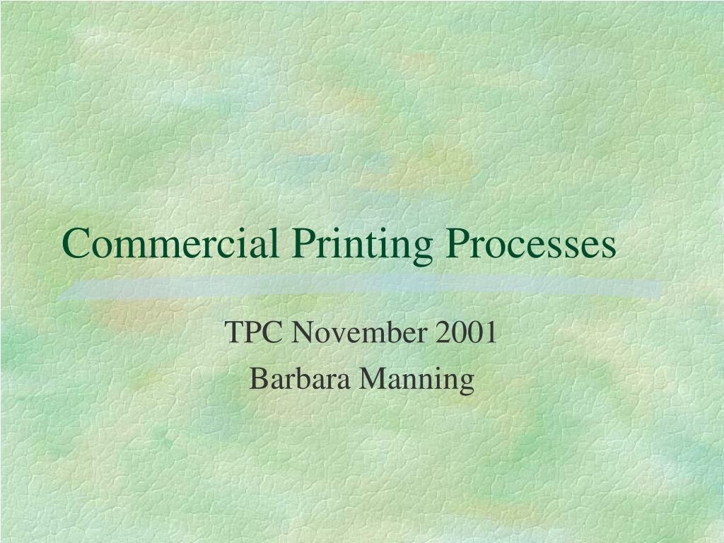 commercial printing processes l.