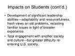 impacts on students cont d