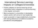 international service learning impacts on colleges universities