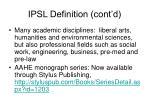 ipsl definition cont d