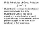 ipsl principles of good practice cont d