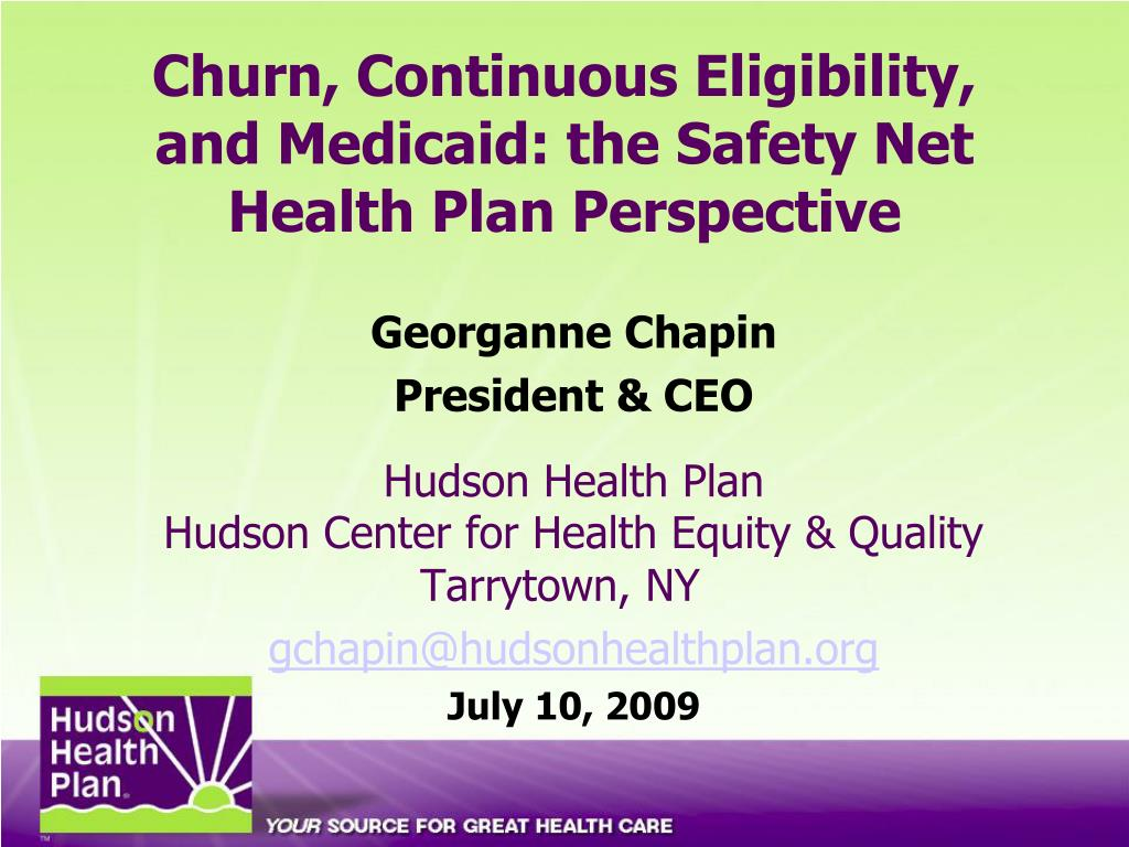 Churn, Continuous Eligibility, and Medicaid: the Safety Net Health Plan Perspective