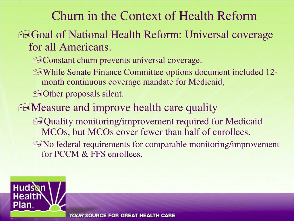 Churn in the Context of Health Reform