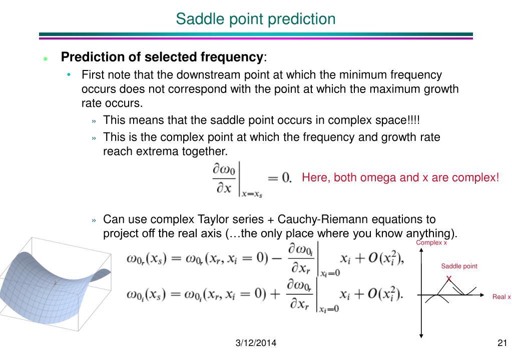 Saddle point prediction