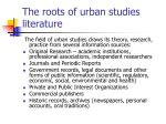the roots of urban studies literature