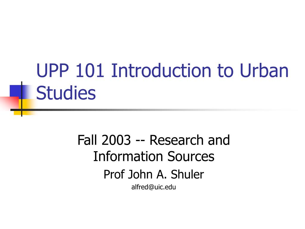 upp 101 introduction to urban studies l.
