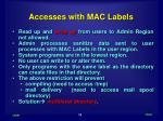 accesses with mac labels