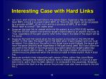 interesting case with hard links